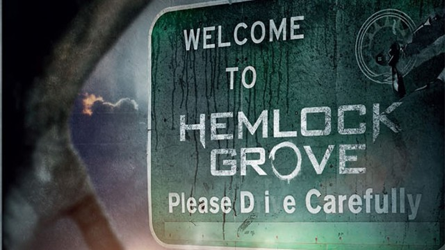 Hemlock-Grove on Netflix